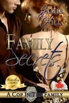 Family Secrets ebook by Jamie Hill
