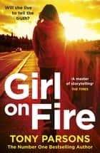 Girl On Fire - (DC Max Wolfe) ebook by
