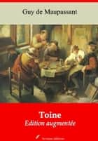 Toine - Nouvelle édition augmentée | Arvensa Editions ebook by Guy Maupassant