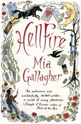 HellFire - A Novel ebook by Mia Gallagher