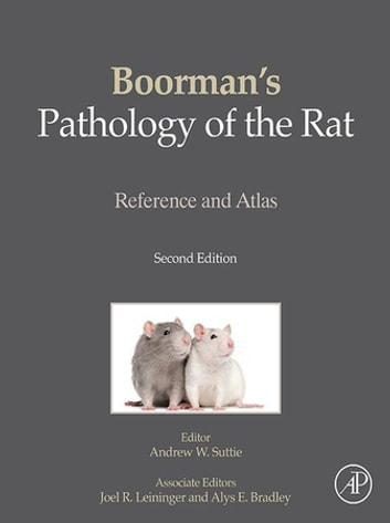 Boorman's Pathology of the Rat - Reference and Atlas ebook by