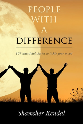 People With A Difference ebook by Shamsher Kendal