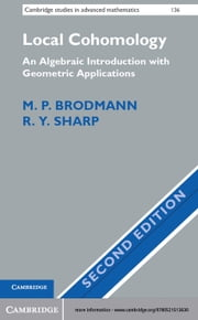 Local Cohomology - An Algebraic Introduction with Geometric Applications ebook by M. P. Brodmann,R. Y. Sharp