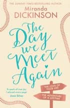 The Day We Meet Again ebook by Miranda Dickinson
