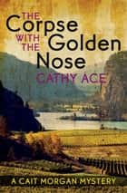 The Corpse with the Golden Nose ebook by