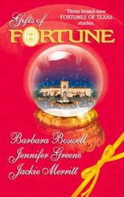 Gifts of Fortune: The Holiday Heir\The Christmas House\Maggie's Miracle - The Holiday Heir\The Christmas House\Maggie's Miracle ebook by Barbara Boswell,Jennifer Greene,Jackie Merritt
