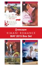 Harlequin Kimani Romance May 2015 Box Set - My Stallion Heart\Winning Her Love\Beautiful Surrender\Moonlight Kisses ebook by Deborah Fletcher Mello, Harmony Evans, Sherelle Green,...