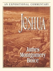 Joshua ebook by James Montgomery Boice