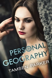Personal Geography ebook by Tamsen Parker