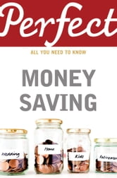Perfect Money Saving ebook by Smita Talati