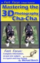 Mastering the 3D Photography Cha-Cha ebook by Michael Beech
