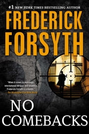 No Comebacks ebook by Frederick Forsyth