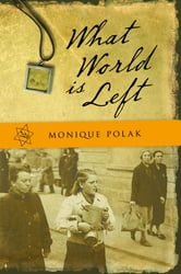 What World is Left ebook by Monique Polak