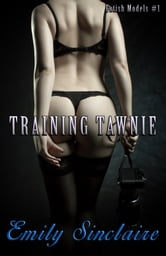 Training Tawnie ebook by Emily Sinclaire