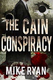 The Cain Conspiracy ebook by Mike Ryan