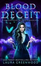 Blood and Deceit ebook by Laura Greenwood