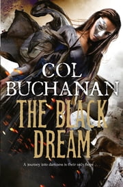 The Black Dream ebook by Col Buchanan
