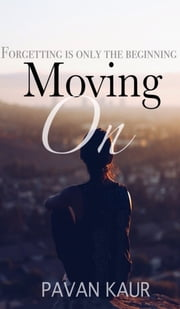 Moving On ebook by Pavan Kaur