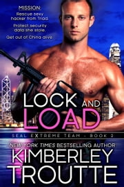 Lock and Load ebook by Kimberley Troutte