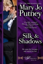 Silk and Shadows ebook by Mary Jo Putney