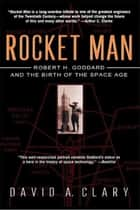 Rocket Man ebook by David A. Clary