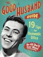 The Good Husband Guide ebook by
