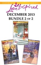 Love Inspired December 2013 - Bundle 2 of 2 ebook by Valerie Hansen,Margaret Daley,Mia Ross