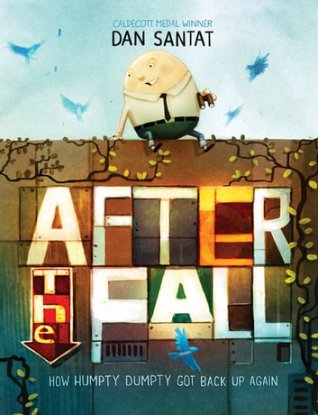 After the Fall - From the Caldecott Medal-winning creator of The Adventures of Beekle ebook by Dan Santat