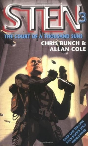 The Court Of A Thousand Suns - Number 3 in series ebook by Chris Bunch,Allan Cole