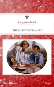 The Reluctant Fiancee 電子書 by JACQUELINE BAIRD
