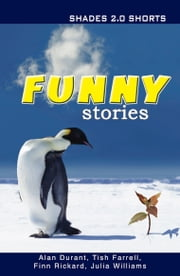 Funny Stories Shade Shorts 2.0 ebook by Alan Durant,Julia Williams,Tish Farrell,Finn Rickard