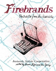 Firebrands - Portraits of the Americas ebook by Shaun Slifer,Becca Young