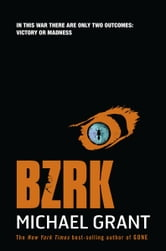 BZRK ebook by Michael  Grant