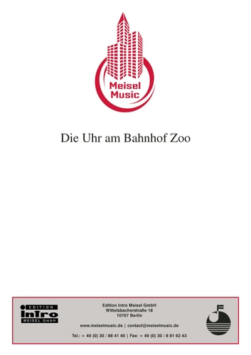 Die Uhr am Bahnhof Zoo - Single Songbook ebook by Hans G. Orling,Alfred Jack