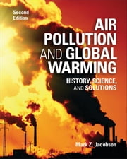 Air Pollution and Global Warming ebook by Jacobson, Mark Z.