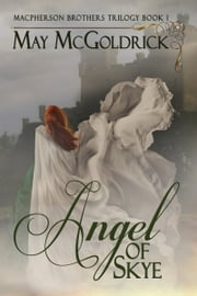 Angel of Skye ebook by May McGoldrick