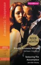 Romantic Suspense Duo - Sheriff's Runaway Witness / Seducing The Accomplice ebook by Kathleen Creighton, Jennifer Morey