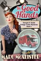 In Good Hands ebook by Marg McAlister