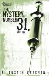 The Mystery at Number 31, New Inn ebook by R. Austin Freeman