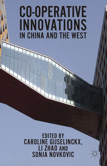 Co-operative Innovations in China and the West ebook by