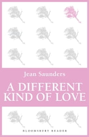 A Different Kind of Love ebook by Jean Saunders