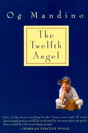 Twelfth Angel ebook by Og Mandino