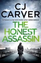 The Honest Assassin ebook by CJ Carver