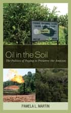 Oil in the Soil ebook by Pamela L. Martin