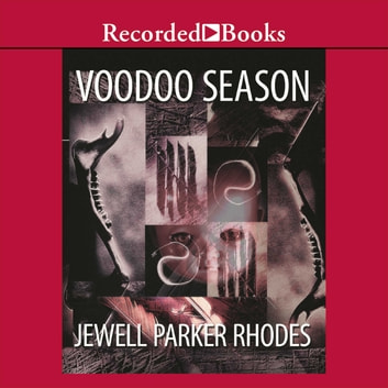 Voodoo Season - A Marie Laveau Mystery audiobook by Jewell Parker Rhodes
