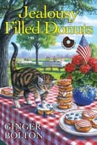 Jealousy Filled Donuts ebook by Ginger Bolton