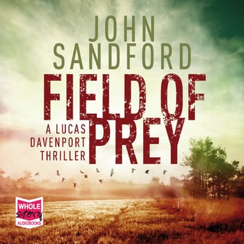 Field of Prey livre audio by John Sandford
