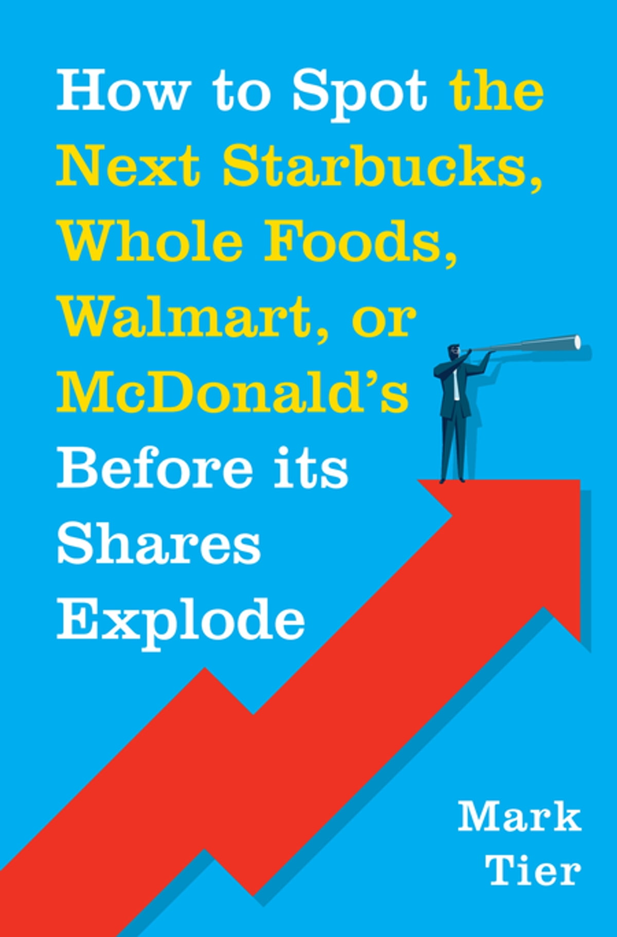 How to spot the next starbucks whole foods walmart or mcdonald store