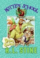 Rotten School #16: Dumb Clucks ebook by R.L. Stine, Trip Park
