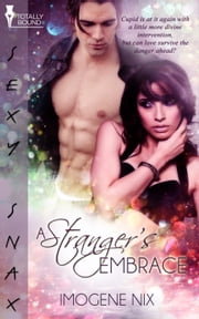 A Stranger's Embrace ebook by Imogene Nix